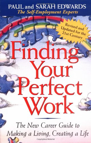 Judgement Your Perfect Work: The New Career Guide to Making a Living, Creating a Life