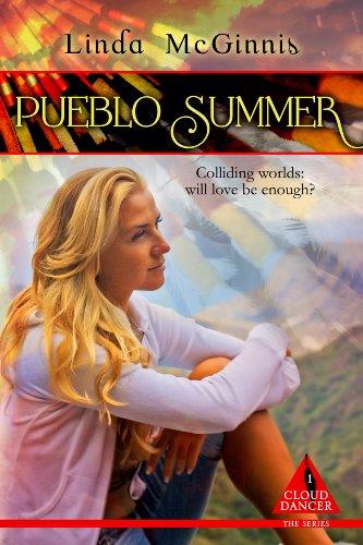 Pueblo Summer (Cloud Dancer Book 1) by [McGinnis, Linda]