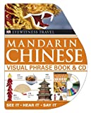 Chinese Visual Phrase Book, Dorling Kindersley Publishing Staff, 0756649811