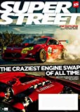 SUPER STREET Magazine May 2017 Toyota Supra, AE86 & Lexus, Ryan Tuerck Engines