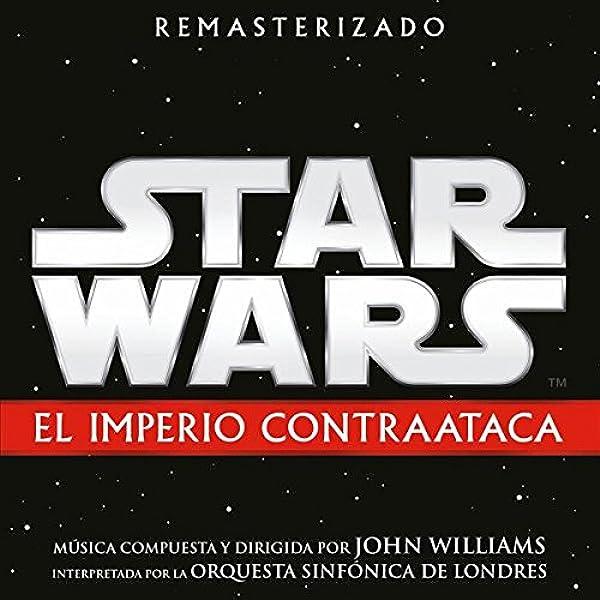 Star Wars: El Imperio Contraataca - Banda Sonora Original: John Williams, John Williams: Amazon.es: Música