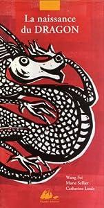"""Afficher """"La Naissance du dragon"""""""