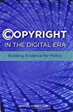 img - for Copyright in the Digital Era: Building Evidence for Policy book / textbook / text book