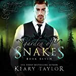 Garden of Snakes: House of Royals, Book 7 | Keary Taylor