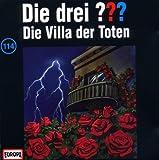 Die drei Fragezeichen - Folge 114: Die Villa der Toten