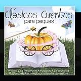 Cl?icos Cuentos Para Peques by Cuentacuentos (2011-02-02)