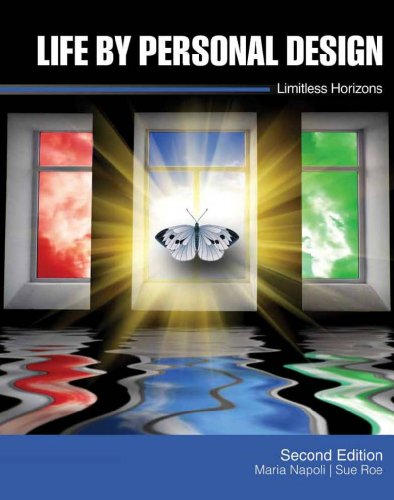 Life by Personal Design: Limitless Horizons