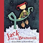 Jack and the Beanstalk  | Richard Walker,Niamh Sharkey