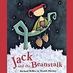 Jack and the Beanstalk | Richard Walker,Niamh Sharkey