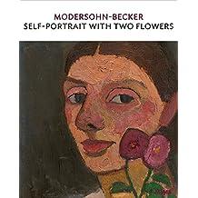 Modersohn-Becker: Self-Portrait with Two Flowers