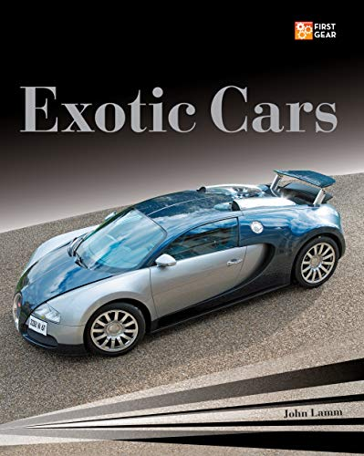 Exotic Cars (First Gear) (5 Most Expensive Cars In The World)