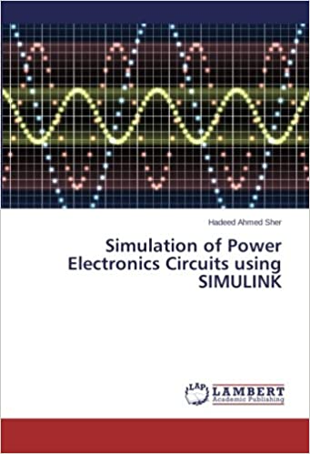 Buy Simulation of Power Electronics Circuits using SIMULINK