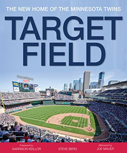 - Target Field: The New Home of the Minnesota Twins