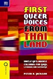 First Queer Voices from Thailand: Uncle Go's Advice Columns for Gays, Lesbians and Kathoeys (Queer Asia)