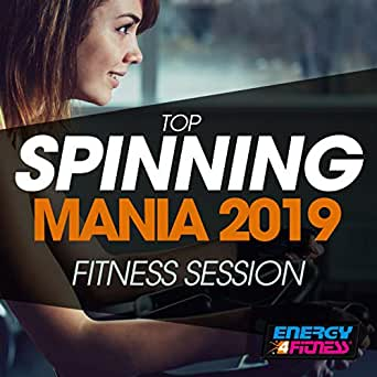 Top Spinning Mania 2019 Fitness Session de Various artists en ...