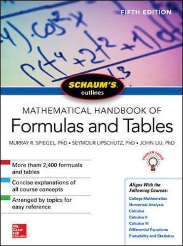Schaum's Outline of Mathematical Handbook of Formulas and Tables, Fifth Edition (Schaum's Outlines)
