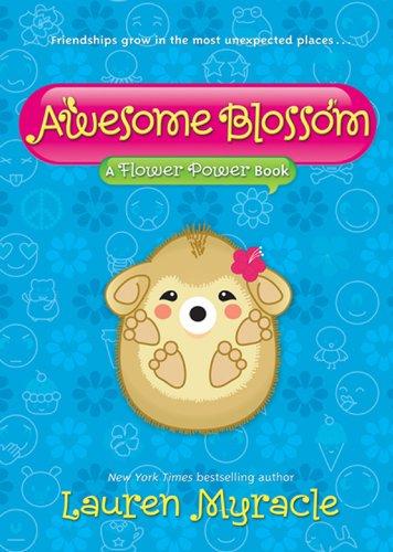 Awesome Blossom (A Flower Power Book Book 4)