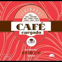 Café Cargado (Colección Vicios)