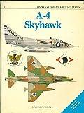 A 4 Skyhawk (Osprey Combat Aircraft) by Lindsey Peacock (1988-06-02)