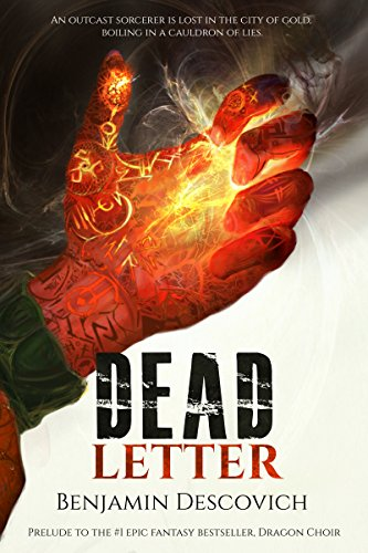Dead Letter: An Epic Fantasy Mystery (Prelude to Epic Fantasy Best Seller, Dragon Choir) by [Descovich, Benjamin]
