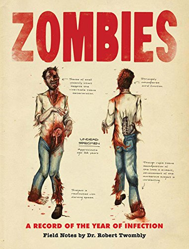 Zombies: A Record of the Year of Infection pdf epub