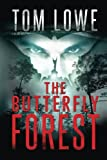 img - for The Butterfly Forest: (Mystery/Thriller) book / textbook / text book
