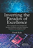 Inverting the Paradox of Excellence, Vivek Kale, 1466592168