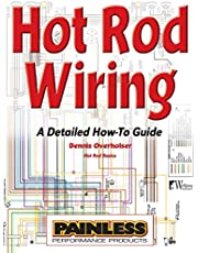 Hot Rod Wiring: A Detailed How-To Guide