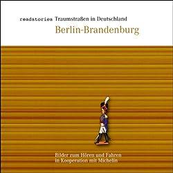 Traumstraßen in Deutschland: Berlin-Brandenburg