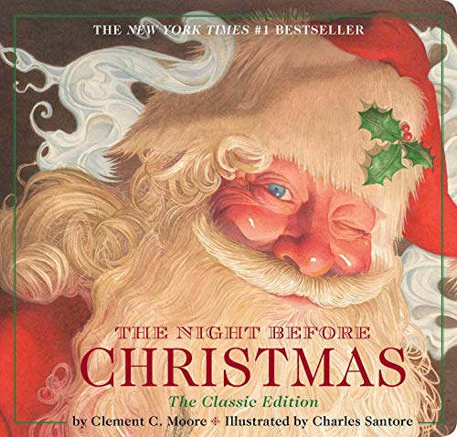 The Night Before Christmas Board Book: The Classic Edition, The New York Times Bestseller