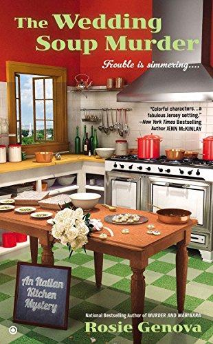 The Wedding Soup Murder (An Italian Kitchen Mystery)