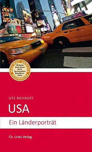 USA: Ein Länderporträt (3., aktualisierte Auflage 2018!)
