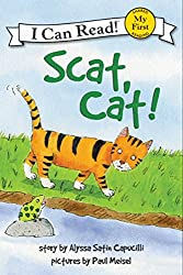 Scat, Cat! (My First I Can Read)