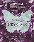 Life-Changing Crystals