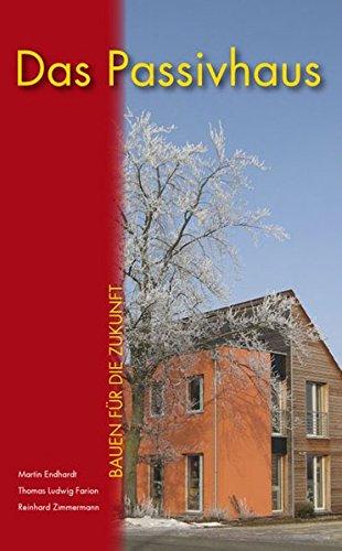 Das Passivhaus bei Neubau und Sanierung