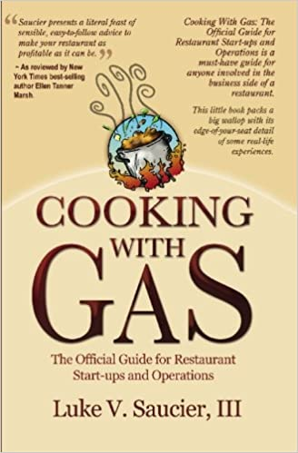 Cooking With Gas The Official Guide For Restaurant Startup