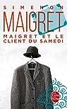 Maigret et le client du samedi par Georges Simenon
