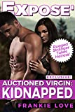 Auctioned Virgin: Kidnapped (EXPOSE)