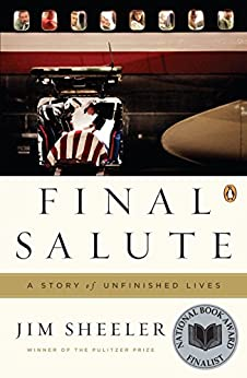 Final Salute: A Story of Unfinished Lives by [Sheeler, Jim]
