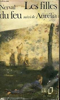 Les filles du feu - la pandora - aurelia par Nerval