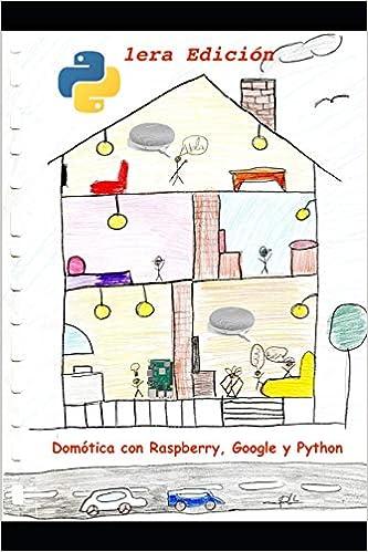 Domótica con Raspberry, Google y Python: Un proyecto de ...