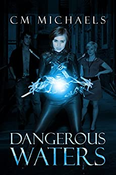 Dangerous Waters (Sisters in Blood Book 1) by [Michaels, C.M.]