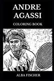 Andre Agassi Coloring Book: Legendary Tennis Player and the Greatest Tennis Icon of All Time, Cultural Prodigy and Famous Sportsman Inspired Adult Coloring Book (Andre Agassi Books)