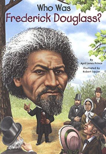 Who Was Frederick Douglass? (Turtleback School & Library Binding Edition)