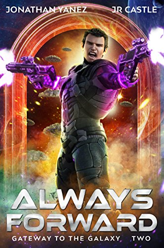 Always Forward (Gateway to the Galaxy Book 2)