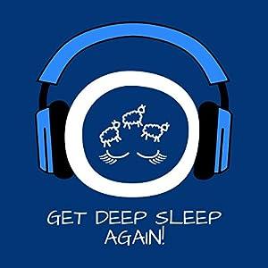 Get Deep Sleep Again! Hörbuch