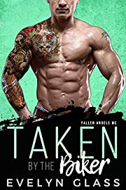 Taken by the Biker: Fallen Angels MC