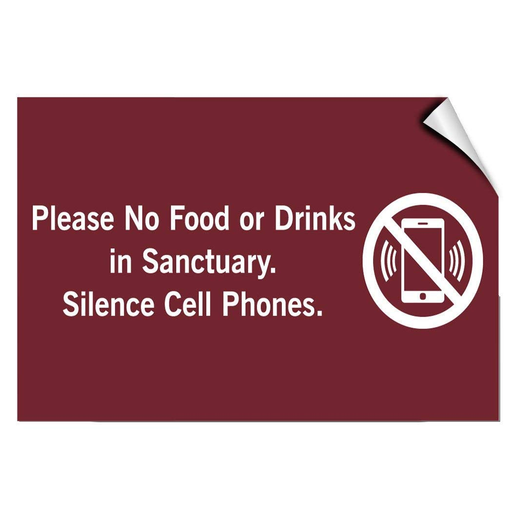 Please No Food Or Drinks in Sanctuary Silence Cell Phones Vinyl Label Decal Sticker 10 inches x 14 inches