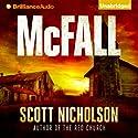 McFall Audiobook by Scott Nicholson Narrated by Jeff Cummings