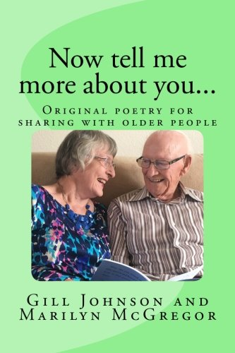 Download Now tell me more about you...: Original poetry for sharing with older people (Volume 2) pdf